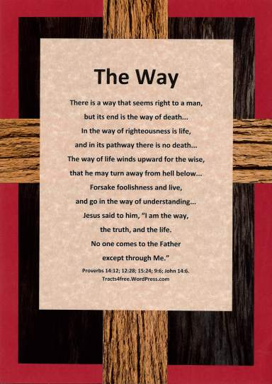 """The Way"" Christian poster, rugged cross background."