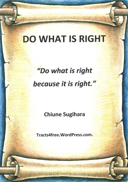 """Do what is right"" poster. Chiune Sugihara."