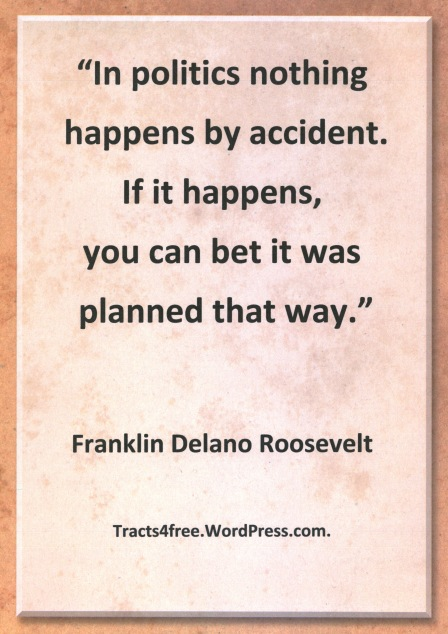 Franklin Delano Roosevelt quote.