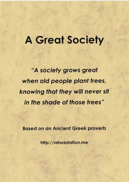 """A Great Society"" based on an Ancient Greek proverb"
