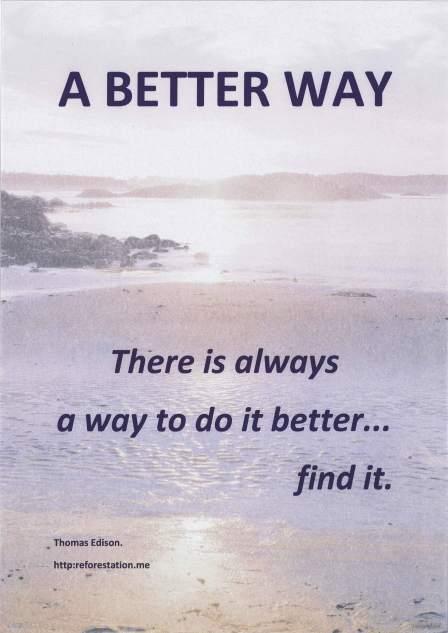 """""""A Better Way"""""""