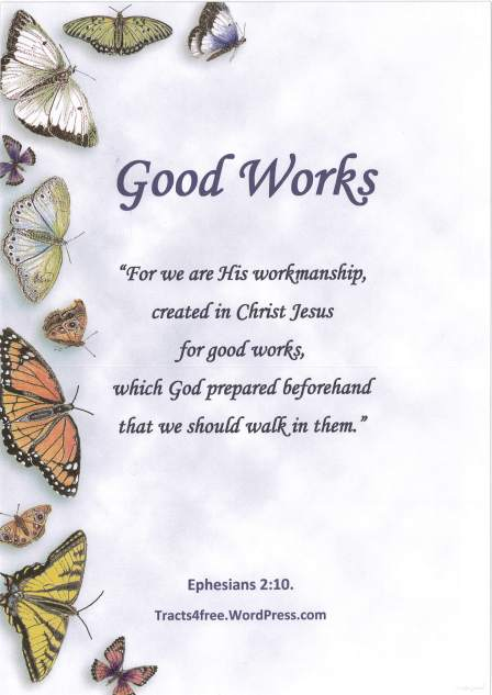 """Good Works"" Christian poster."