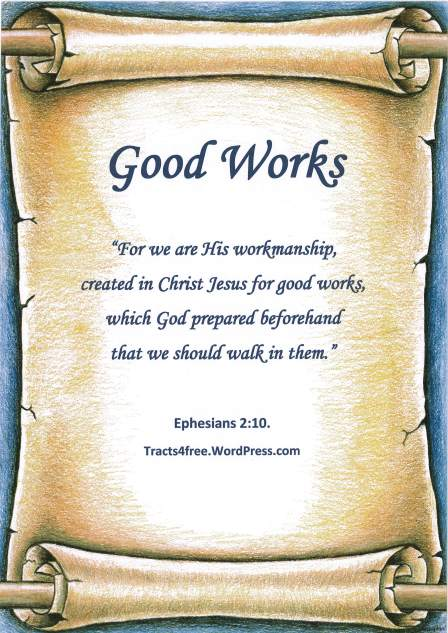 """Good Works"" Scripture verse poster."