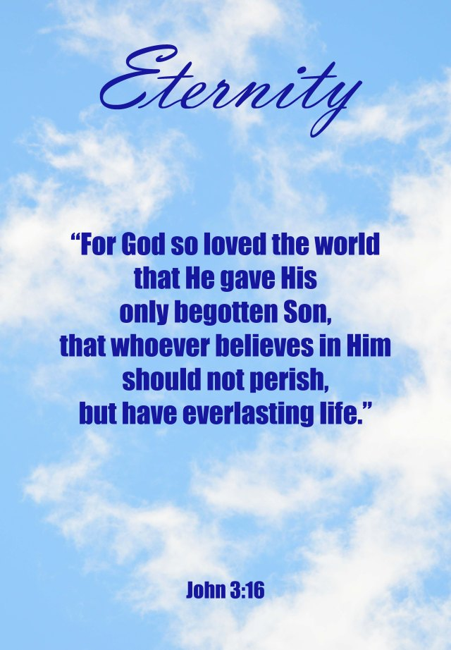 Eternity poster. John 3:16.