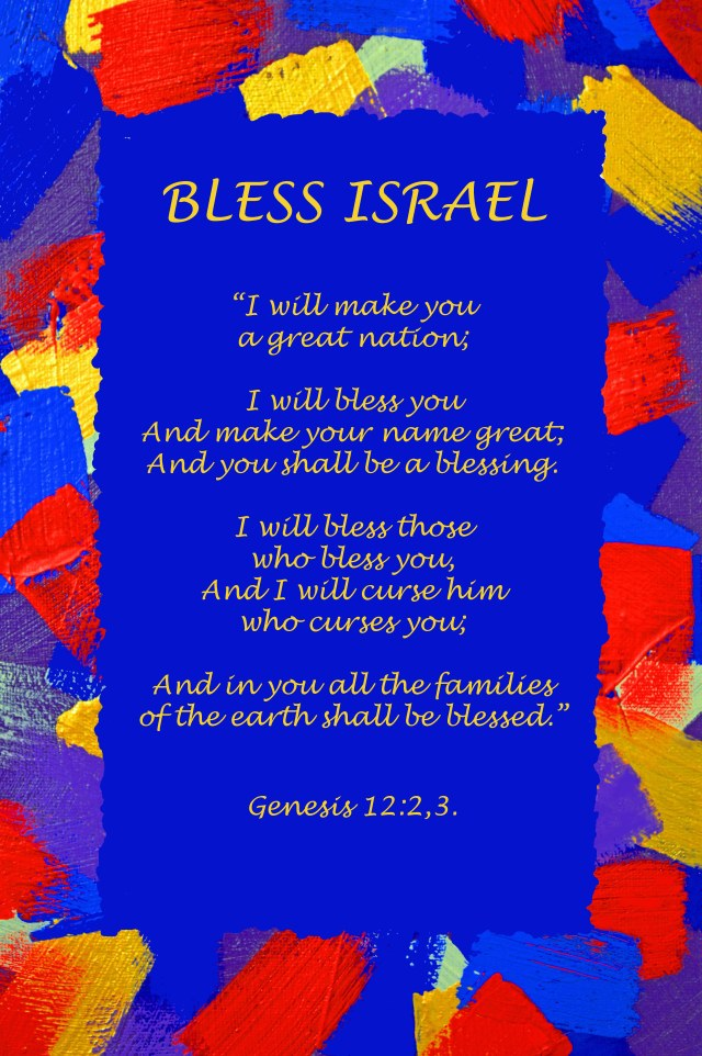 Bless Israel poster. Genesis 12;2,3.