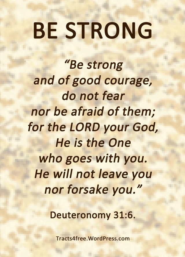 Be Strong Bible verse poster. Deuteronomy 31:6.