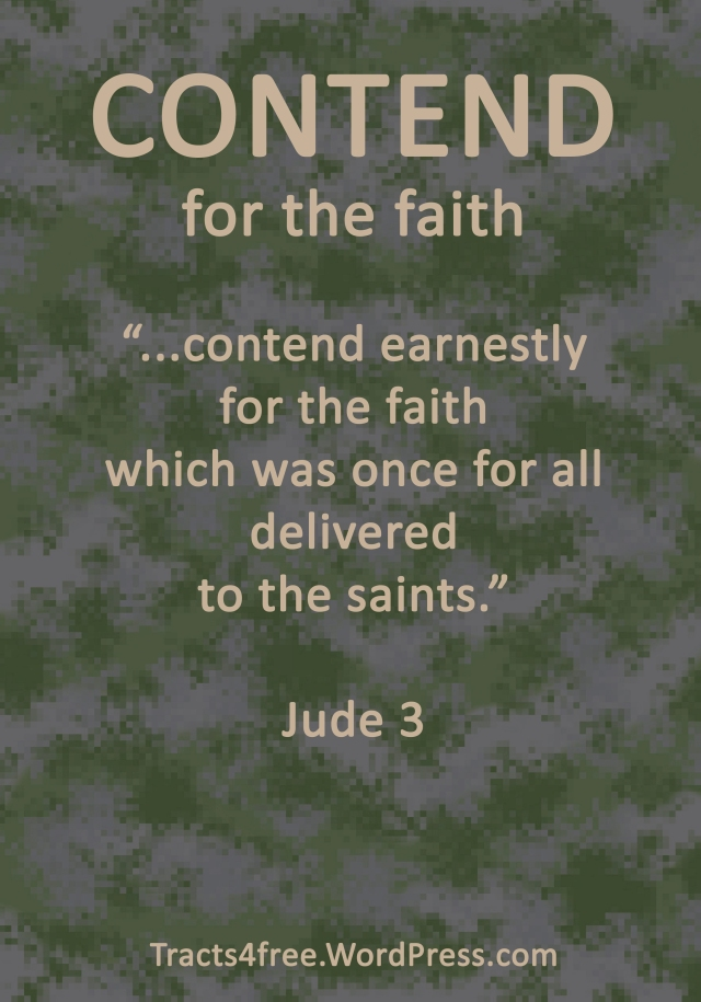 Contend for the faith Christian poster. Jude1:3.