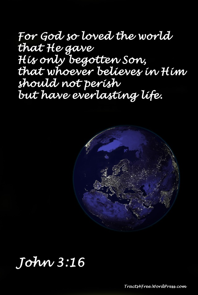 John 3:16 Christian poster. View of earth at night, Europe and Middle East centred. Photo: earthobservatory.nasa. Poster: David Clode.