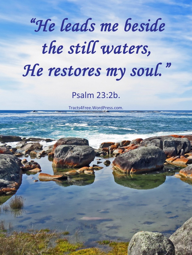 """Still Waters"" Psalm 23 poster. Photo and poster by David Clode."