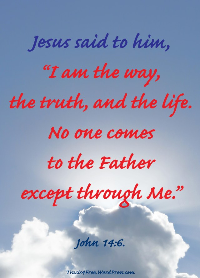 I am the way Scripture poster, John 14:6,