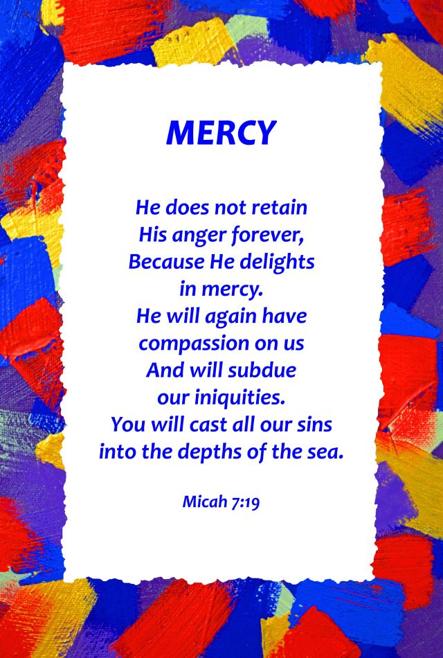 Mercy Bible poster. Micah 7:9. Poster David Clode.
